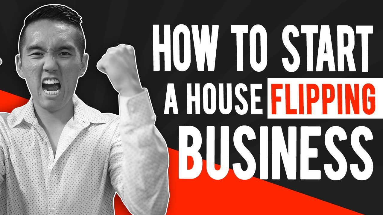 How To Start The Best House Flipping Business Youtube