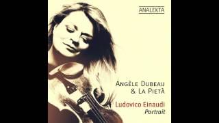 Life - Ludovico Einaudi by Angèle Dubeau & La Pietà