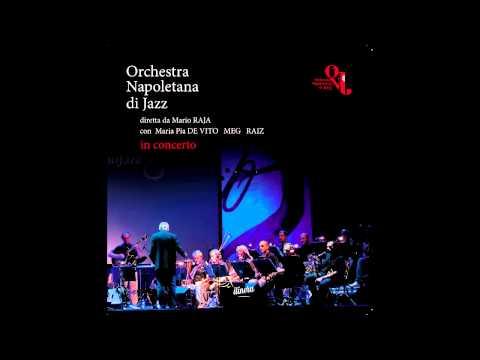 RAI Radio 1 racconta l'Orchestra Napoletana di Jazz