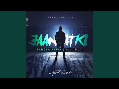 Jaan Atki (Bangla Refix) (feat. Nish)