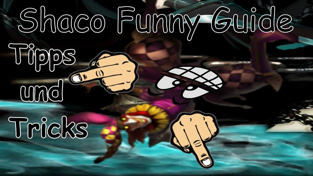 Shaco Build S7: Shaco Funny Guide Seasen 5 // Ihr Seid