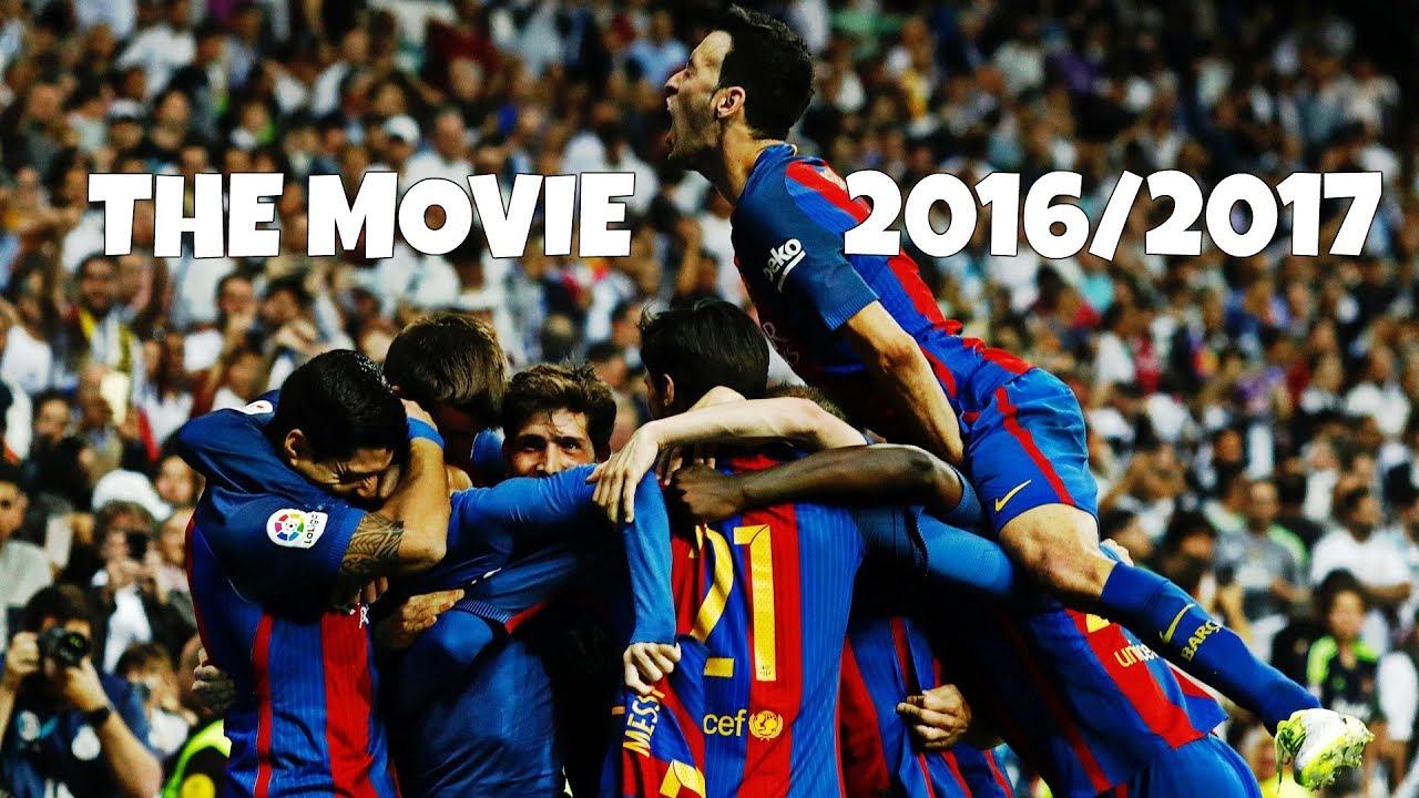Download FC Barcelona - WE WILL BE BACK   THE MOVIE 2016/17 (HD)