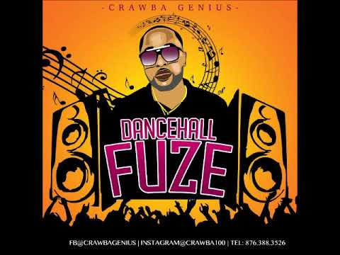 CRAWBA GENIUS DANCEHALL FUZE MIX 2019  by DJ Spoogy