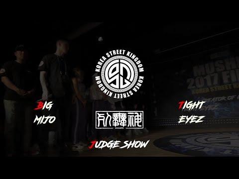Mushin 2017 Final KSK || EYEZ & MIJO || JUDGE SHOW