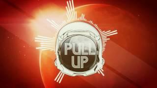 Spaceman Nate ft Eddy.P & Amaury - Pull Up