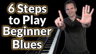 6 Steps to PĮay Beginner Blues Piano