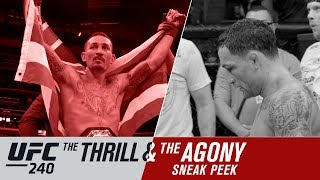 UFC 240: The Thrill and the Agony - Sneak Peek