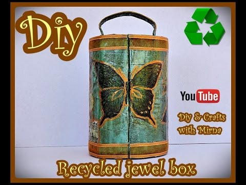 Diy  Recycled jewel box  Diy & Crafts with Mirna