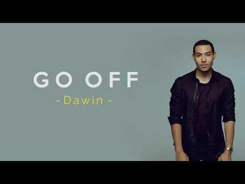 Go Off - Dawin (Lyrics)