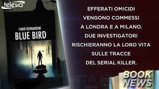 Booknews #693 BLUE BIRD - FABIO BERNARDINI
