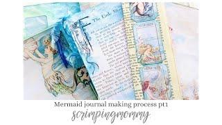 Mermaid journal making process pt1
