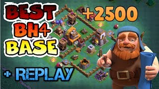 BEST BASE FOR BUILDER HALL 4 (BH4) | REPLAY PROOF | CLASH OF CLANS