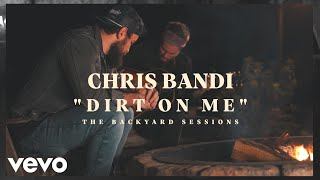 Chris Bandi - Dirt On Me