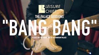 Leisure Chief - Bang Bang - Live at Buckingham Palace