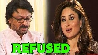 Kareena Kapoor refused Sanjay Leela Bhansali for Bajirao Mastani