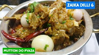 Mutton Do pyaza | Dawat Recipe Afghani mutton do pyaza delicious recipe | multicuisine recipe