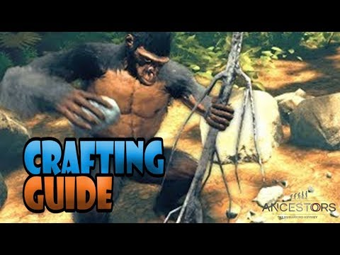 Ancestors: The Humankind Odyssey –  Crafting Guide