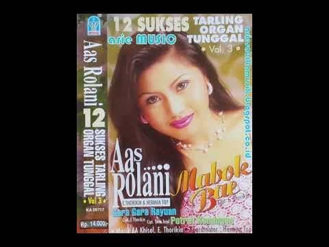 AAS ROLANI - MABOK BAE (2000)