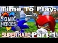 Time To Play: Sonic Heroes Super Hard Mode: Part 1 Free Thinking