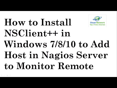How To Install NSClient++ In Windows 7,8,10 To Add Host In Nagios Server To Monitor Remote