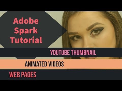 Adobe Spark Tutorial Create YouTube Thumbnail | Animated Videos | Web Pages Free