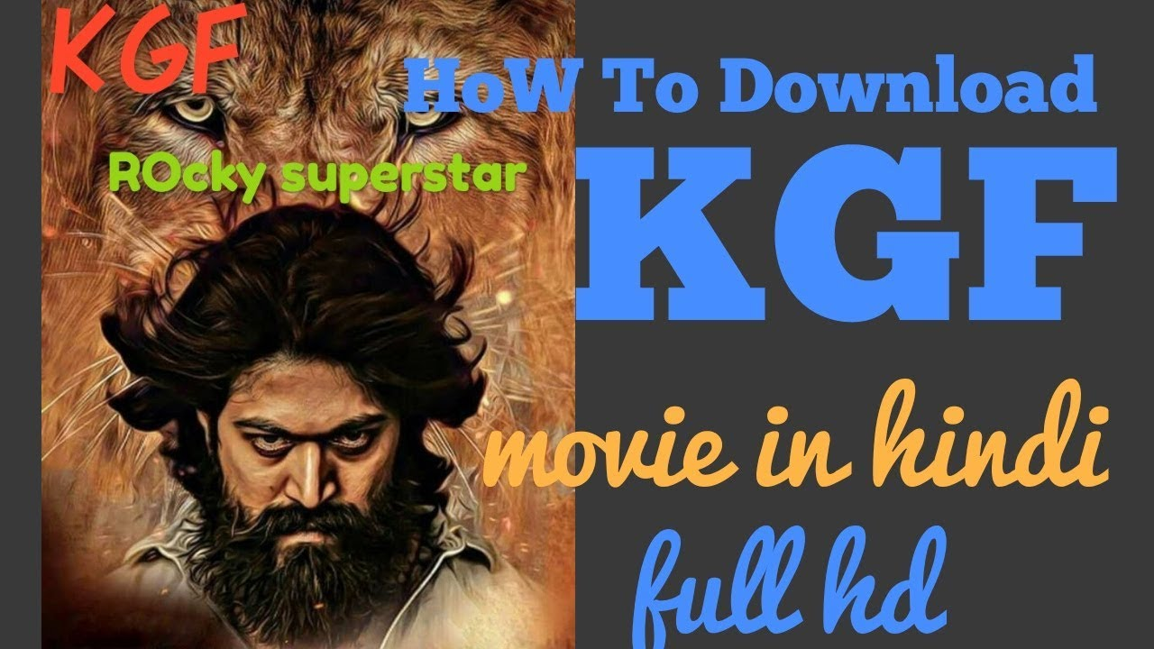 Download How to download KGF movie in hindi hd