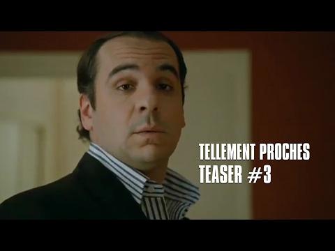 Tellement Proches - Teaser 3