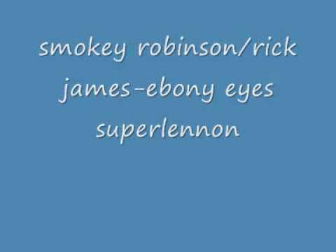 smokey robinson rick james ebony eyes