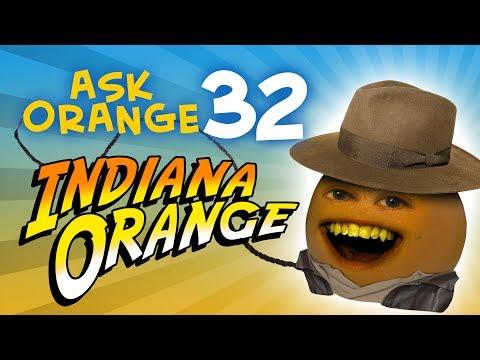 Annoying Orange - Ask Orange #32: Indiana Orange!