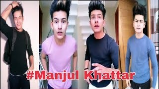 Best Of Manjul Khattar Musical.ly 2018 | The Best Musically Compilation || You khub Entertainment