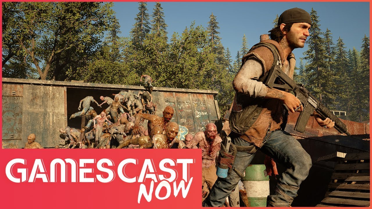 Will Days Gone And Dreams Get Release Dates At E3? - Gamescast Now Ep.43