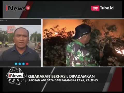 Laporan Terkini Kebakaran Lahan Gambut di Palangkaraya - iNews Pagi 27/07