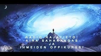 Radio rajatieto: Aira Sahakangas ja IOK