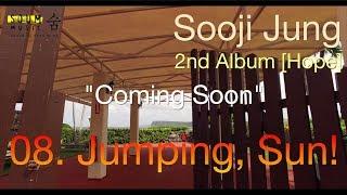 정수지(Sooji Jung) - 08 Jumping, Sun! (Piano ver.) (teaser)