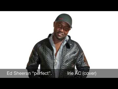 "Ed Sheeran ""perfect"" Irie AC reggae(cover)"