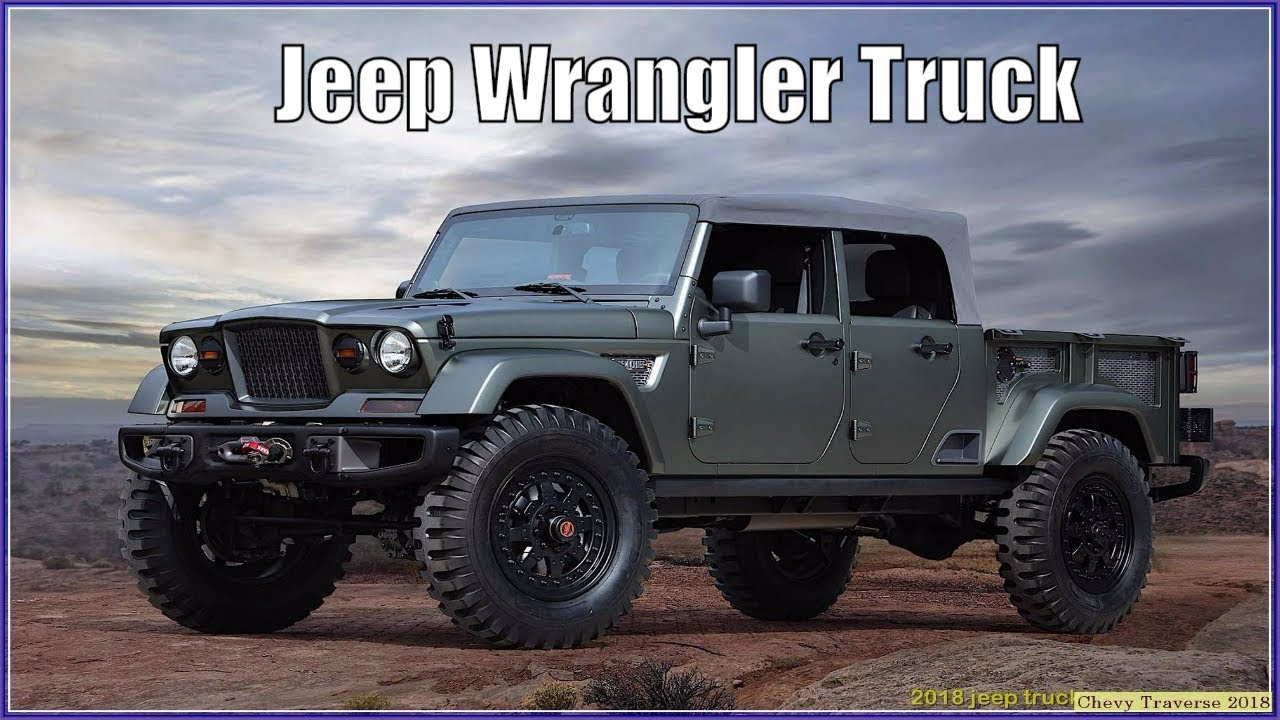 2018 Jeep Truck - New Wrangler Pickup Spied: Send In the ...
