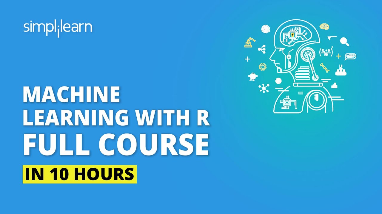 Machine Learning With R | Machine Learning Full Course