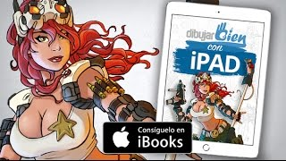 Dibujar Bien con iPad el libro curso interactivo - Se un artista digital de la forma más barata.