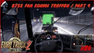 EURO TRUCK SIMULATOR 2 - ETS2 Fan Konvoi Treffen - Part 4 - Let's Play together #26 [Deutsch 1080p]