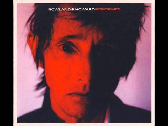 rowland-s-howard-i-know-a-girl-called-jonny-anonymous-listener-13