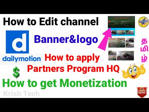How to apply Dailymotion partners program HQ in Tamil|Edit channel,enble monetization,banner,logo