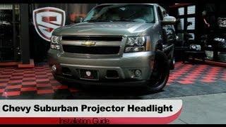 Spyder Auto Installation: 2007-14 Chevrolet Suburban/Tahoe/Avalanche Projector Headlights