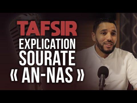 EXPLICATION SOURATE AN-NAS TAFSIR