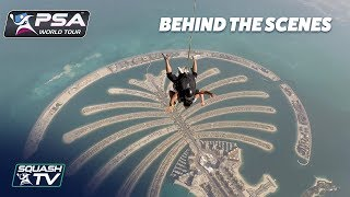 #ThisIsSquash - Behind the Scenes in Dubai
