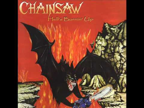Chainsaw- Hell's Burnin' Up (FULL ALBUM) 1985