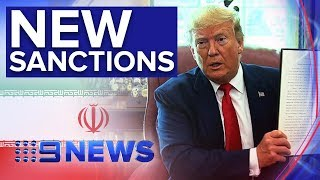 "Donald Trump imposes ""hard hitting"" sanctions on Iran   Nine News Australia"