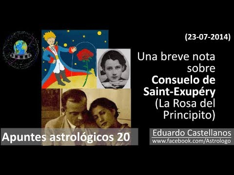 Apuntes astrológicos 20 (23 07 2014) - Consuelo de Saint-Exupéry (la Rosa del Principito)