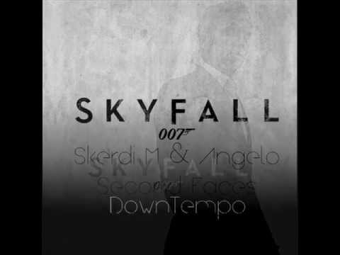 Adele - Skyfall (Skerdi M & Angelo - Second Faces DownTempo)