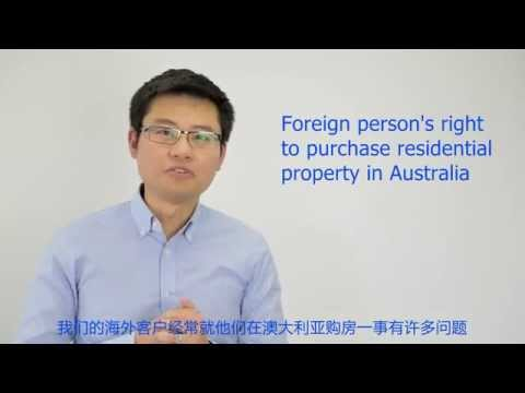 Foreign person's right to purchase Australian residential property