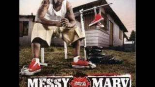 "Messy Marv ""Say Luv"" J Valentine"
